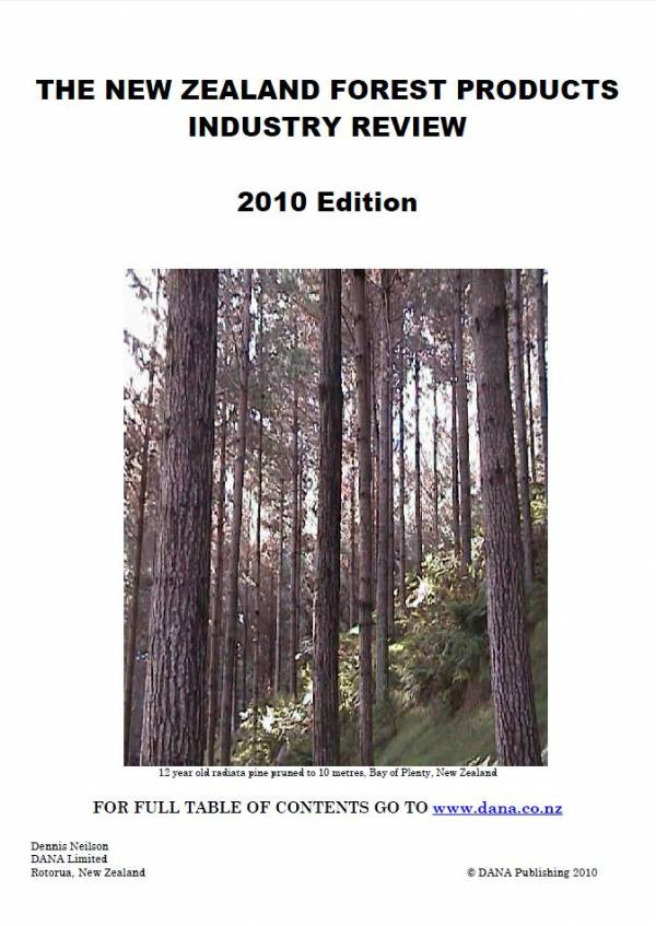 Cover image The New Zealand Forest Products Industry Review - 2010 Edition