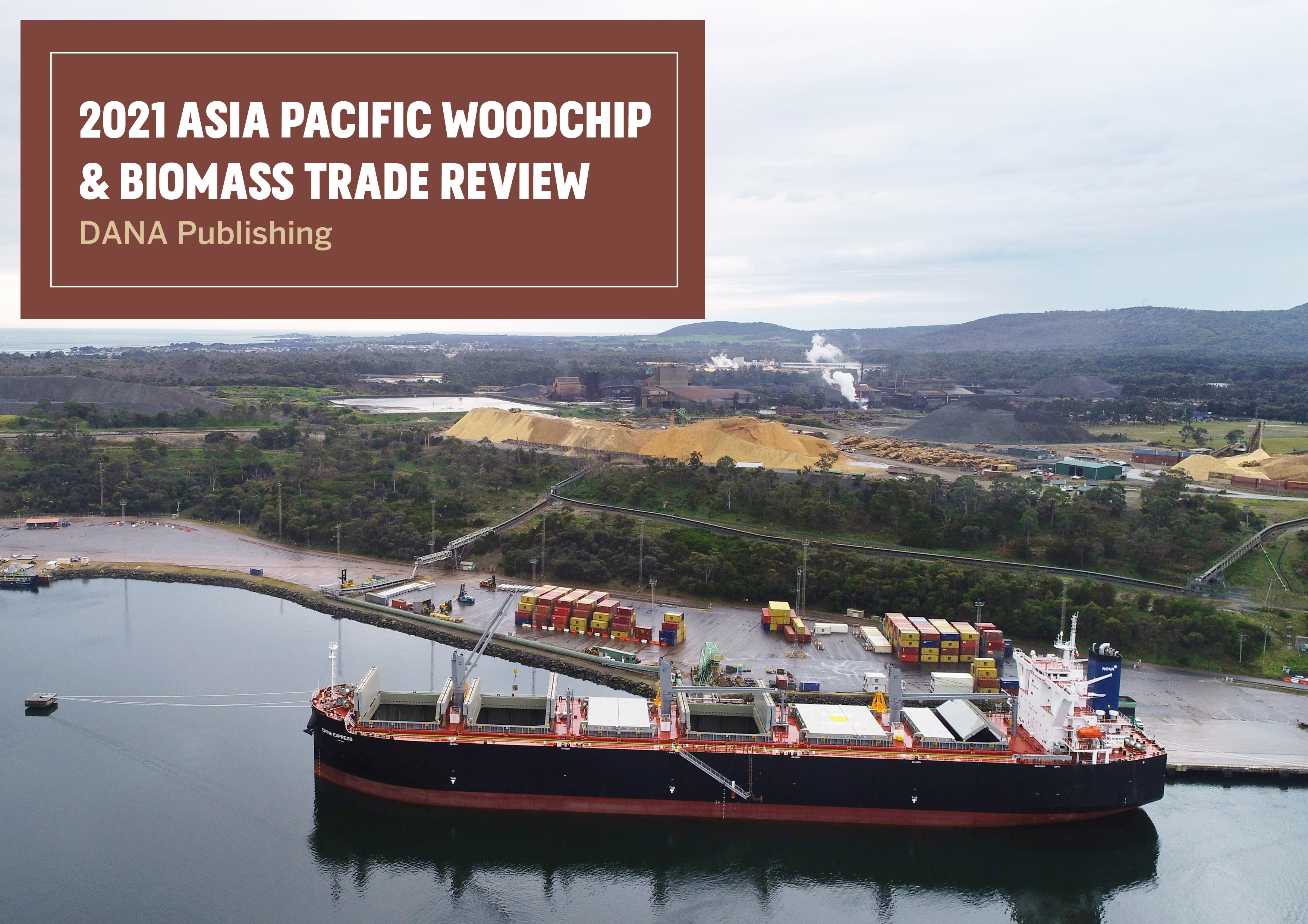 Cover image 2021 Asia Pacific WoodChip & biomass Trade Review